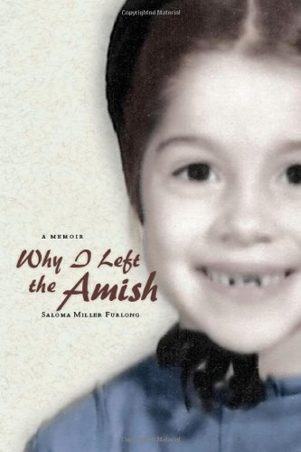 Why I Left the Amish: A Memoir