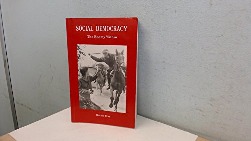Social Democracy: The Enemy within por Harpal Brar