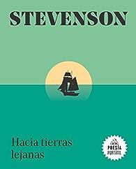 Hacia tierras lejanas par Robert Louis Stevenson