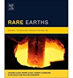 [(Rare Earths: Science, Technology, Production and Use)] [Author: Jacques Lucas] published on (November, 2014)