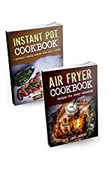 Air Fryer Cookbook: Instant pot and Air Fryer Cookbook - Cooking has never been easier with kitchen appliances (English Edition)