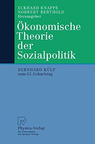Ökonomische Theorie der Sozialpolitik. Bernhard Külp zum 65. Geburtstag