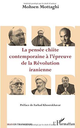 la-pense-chiite-contemporaine--l-39-preuve-de-la-rvolution-iranienne
