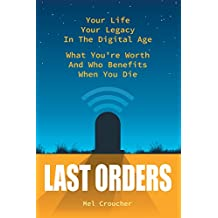 Last Orders: What you're worth and who benefits when you die (English Edition)