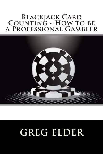 Blackjack Card Counting - How to be a Professional Gambler: Volume 2