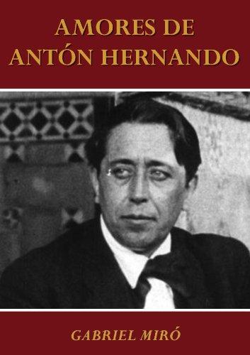 AMORES DE ANTÓN HERNANDO por Gabriel Miró