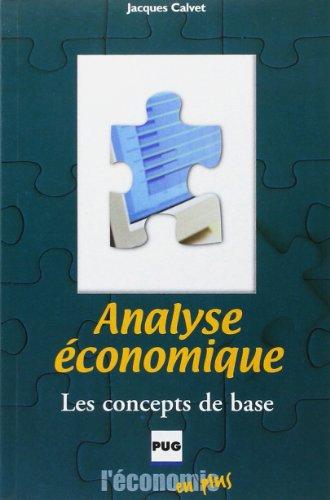 Analyse économique - les concepts de base