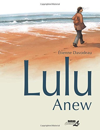 Lulu Anew by ??tienne Davodeau (2015-04-01)