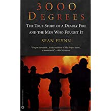 3000 Degrees: The True Story of a Deadly Fire and the Men Who Fought It (English Edition)