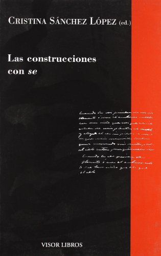 Las construcciones con se (Gramática del Español) por Cristina Sánchez López