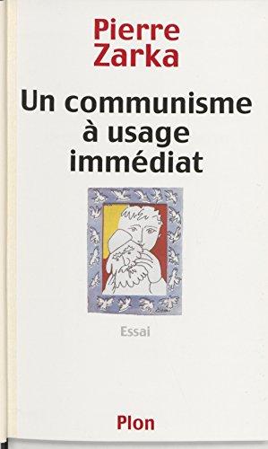 Lire un Un communisme à usage immédiat pdf epub