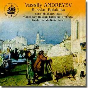 V. Andreev Russian Balalaika Orchestra (Boris Shtokolov, bass)