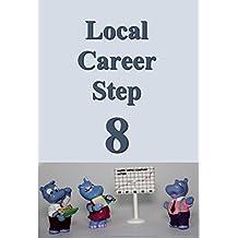 Local career step 08 (Japanese Edition)