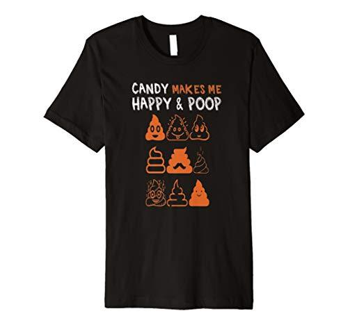 Funny Halloween-Kostüm Tshirt Candy Makes Me Happy & Poop