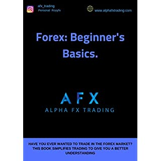 AFX TRADING: FOREX BEGINNERS BASICS (English Edition)