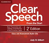 [(Clear Speech from the Start Class and Assessment Audio CDs (4): Basic Pronunciation and Listening Comprehension in North American English)] [Author: Judy B. Gilbert] published on (August, 2012)