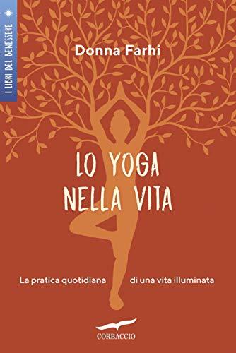 Lo yoga nella vita (Italian Edition) eBook: Donna Farhi ...