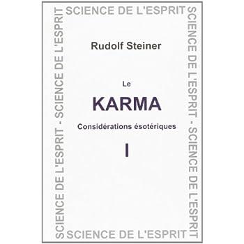 Karma : considérations ésotériques tome 1
