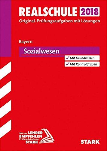Original-Prüfungen Realschule - Sozialwesen - Bayern