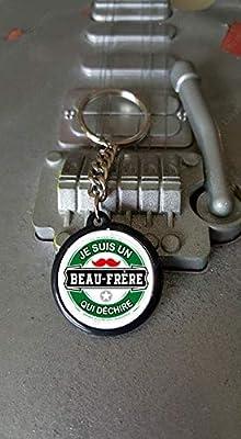Porte clés 25 mm Je suis un Beau-Frère qui Déchire