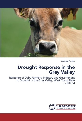 drought-response-in-the-grey-valley-response-of-dairy-farmers-industry-and-government-to-drought-in-