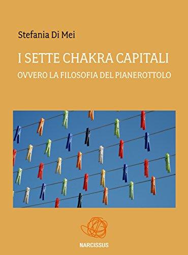 I sette chakra capitali ovvero La Filosofia del pianerottolo