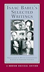 Isaac Babel's Selected Writings (Norton Critical Editions)