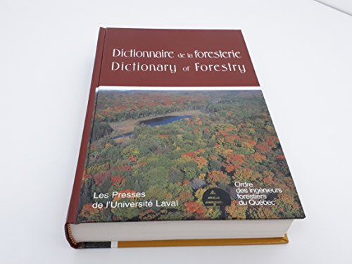 Dictionnaire De LA Foresterie/Dictionary of Forestry