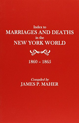 index-to-marriages-and-deaths-in-the-new-york-world-1860-1865