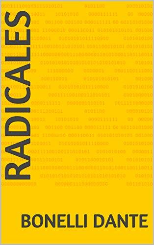radicales por Bonelli  Dante