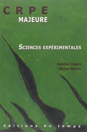 CRPE L'épreuve majeure de sciences expérimentales