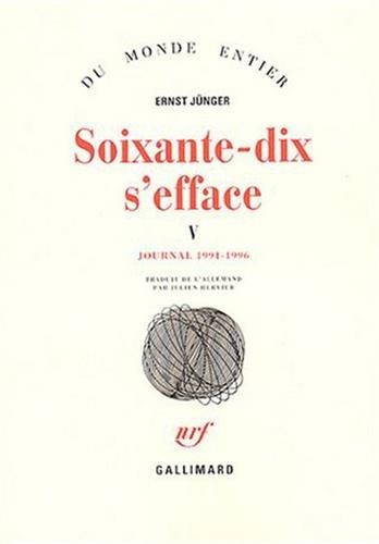 Soixante-dix s'efface (Tome 5-1991-1996): Journal
