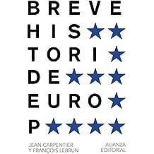 Breve Historia De Europa (El Libro De Bolsillo - Historia) de Jean Carpentier (13 nov 2014) Tapa blanda