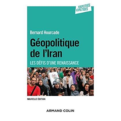 Géopolitique de l'Iran - 2e éd. - Les défis d'une renaissance
