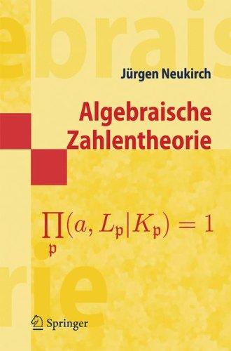 Algebraische Zahlentheorie (Springer-Lehrbuch Masterclass) (German Edition)