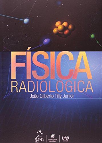 Física Radiológica (Em Portuguese do Brasil)