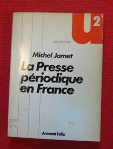 La Presse périodique en France – Paris, Armand Colin éditeur, 1983 - Broché, 12 cm x 17 cm, 207 pages – Texte de Michel Jamet – Bon état par Michel Jamet