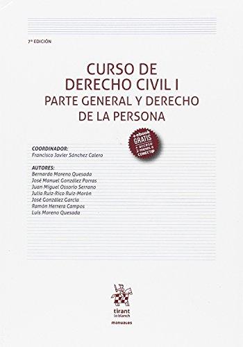 Curso de Derecho Civil I Parte General y Derecho de la Persona 7ª Edición 2017 (Manuales de Derecho Civil y Mercantil) por José Manuel González Porras