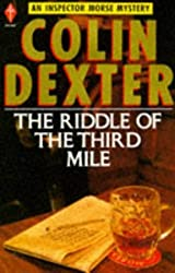 The Riddle of the Third Mile (Pan Crime) (Inspector Morse Mysteries) by Colin Dexter (1984-09-07)