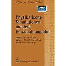 Physikalische Simulationen mit dem Personalcomputer
