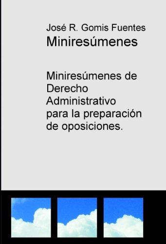 Descargar Torrent La Libreria Miniresumenes de Derecho Administrativo para la preparación de oposiciones Epub Libre