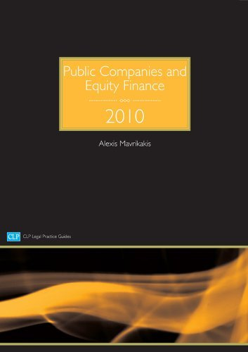 Public Companies and Equity Finance (CLP Legal Practice Guides) by Alexis Mavrikakis (2010-01-01)