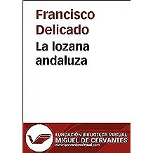 La lozana andaluza (Biblioteca Virtual Miguel de Cervantes)