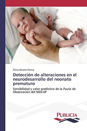 Detección de alteraciones en el neurodesarrollo del neonato prematuro