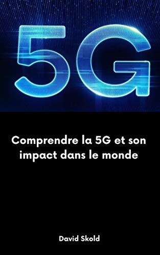Couverture du livre Comprendre la 5G et son impact dans le monde