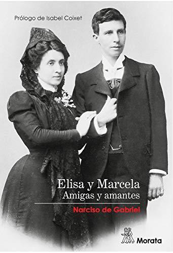 Elisa y Marcela: Amigas y amantes (Spanish Edition)