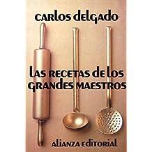 Las recetas de los grandes maestros (Libros Singulares (Ls))