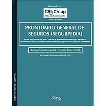 Prontuario general de seguros (segurpedia) (Spanish Edition)