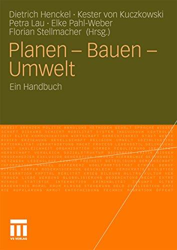 Planen - Bauen - Umwelt: Ein Handbuch
