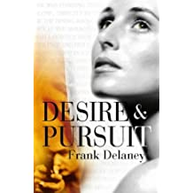 Desire and pursuit by Frank DELANEY (1998-08-01)